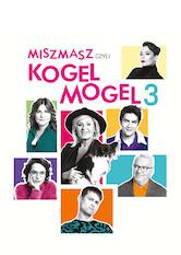 Search netflix Miszmasz, czyli Kogel mogel 3